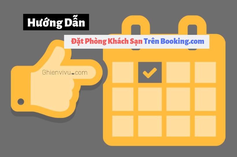 cach-dat-phong-khach-san-booking